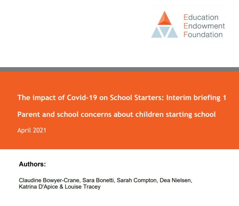 Education Endowment Foundation Report. The impact of Covid-19 on School Starters…